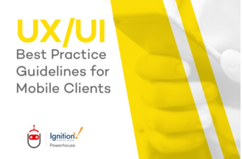 UX/UI Best Practice Guidelines for Mobile Clients